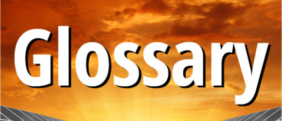 Home Solar Panel Glossary
